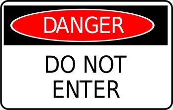 http://www.freeclipartnow.com/d/41705-1/danger-do-not-enter-sign.jpg
